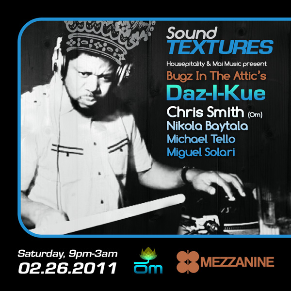 Housepitality presents Daz-I-Kue at Mezzanine