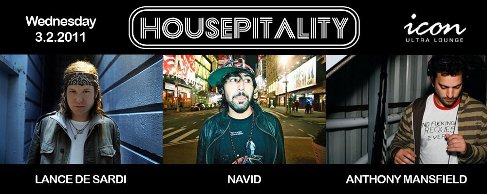 Anthony Mansfield, Lance De Sardi and Navid at Housepitality