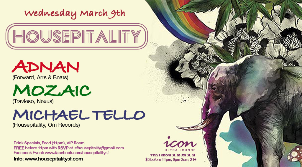 HOUSEPITALITY Wednesday March 9th