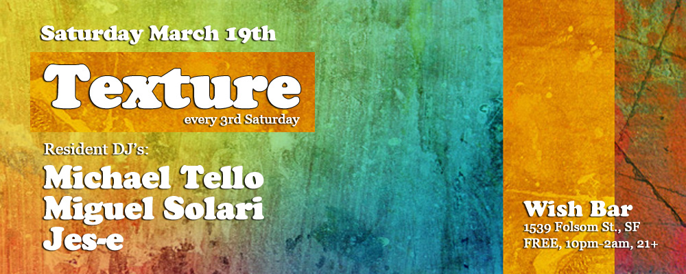 Texture - Every 3rd Saturday