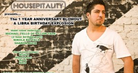 Housepitality 1 year anniversary and Michael Tello's Libra Birthday Explosion