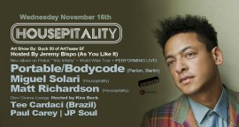 Portable aka Bodycode goes INTO INFINITY at Housepitality