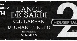 Housepitality feat. Lance De Sardi, CJ Larsen, Michael Tello, Mozghan
