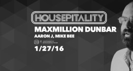 Maxmillion Dunbar to Levitate Housepitality on Jan 27th 2016!!!