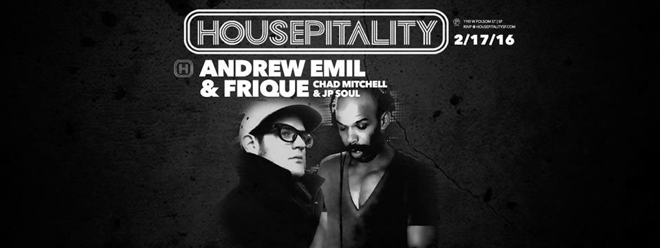 FRIQUE AND ANDREW EMIL HOUSEPITALITY